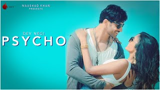 Psycho Official Audio Dev Negi Indie Music Label Sony Music India