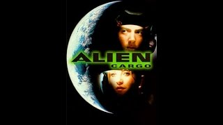 Alien Cargo  [TV Movie]  | 1999 |