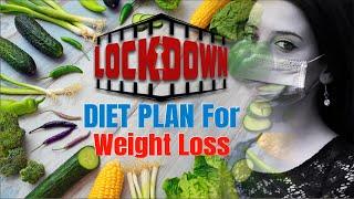 Lockdown / Quarantine Diet Plan For Weight Loss | Healthy Indian Veg Diet For Lockdown