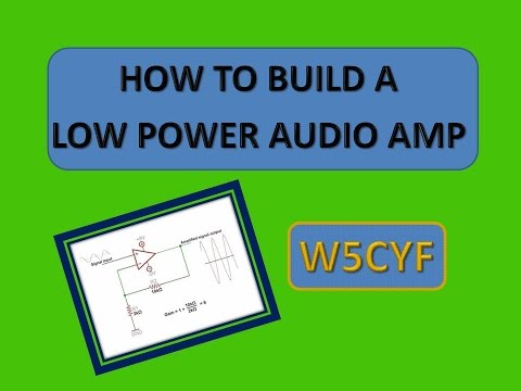 Homebrew Simple QRP Audio Amp