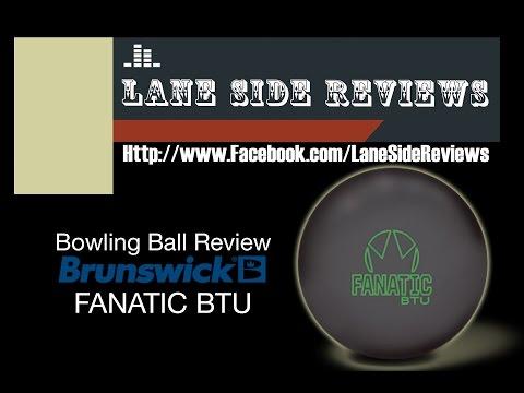 Brunswick Fanatic BTU Ball Review by Lane Side Reviews