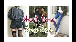 Short Torso & Long  Legs // Subliminal