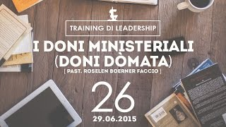 Training Leaders @ Milano - I Doni Ministeriali (Doni Dòmata) - Pastore Roselen | 29.06.2015