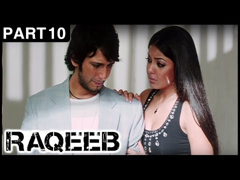 Raqeeb Hindi Movie | Part 10 | Jimmy Shergill, Sharman Joshi, Tanushree Dutta | Latest Hindi Movies