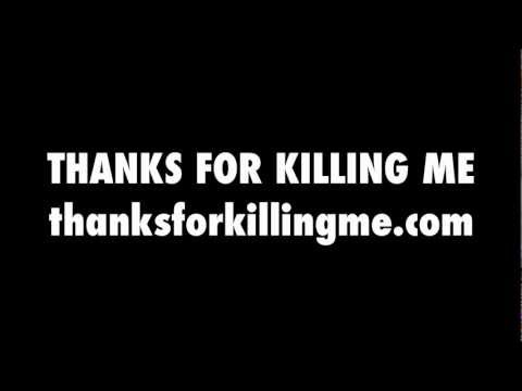 THANKS FOR KILLING ME book trailer