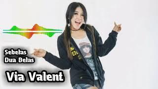 download lagu Via Valent - Sebelas Dua Belas - Om Sera gratis