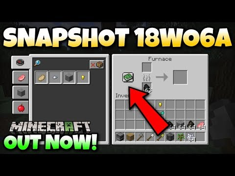 Minecraft - SNAPSHOT 18wo6a OUT NOW ! Furnace Recipes Explained ! New World Gen.