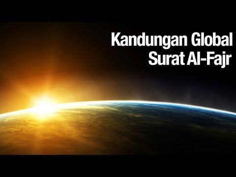 Tafsir Al Quran Surat Al Fajr: Kandungan Global Surat Al-Fajr  - Ustadz Abdullah Zaen, MA