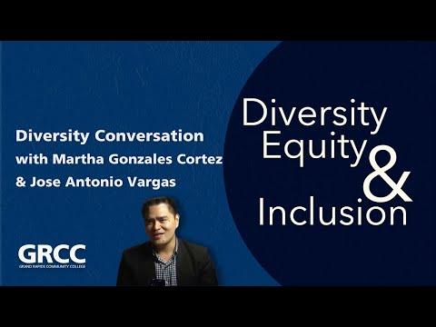 Diversity Conversations: Martha Gonzales Cortez & Jose Antonio Vargas