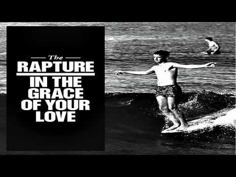 06 Never Die Again - the rapture In the grace of your love 2011