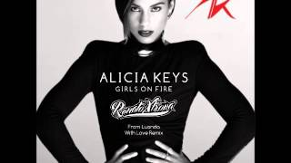 Alicia Keys - Girls On Fire (Renato Xtrova From Luanda With Love Remix)