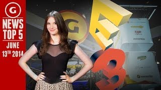 The Five Biggest Things To Come Out Of E3 2014! - GS News Top 5
