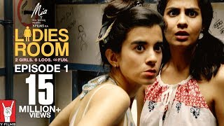 Ladies Room | Episode 01 | Dingo & Khanna Get Caught With Pot