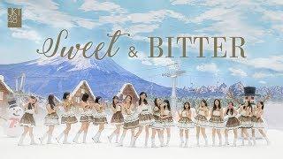 Download Lagu MV Sweet & Bitter - JKT48 MP3