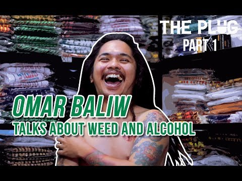 Omar Baliw Talks About Weed and Alcohol