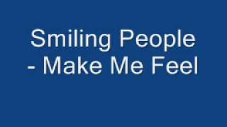 Watch Smiling People Make Me Feel video