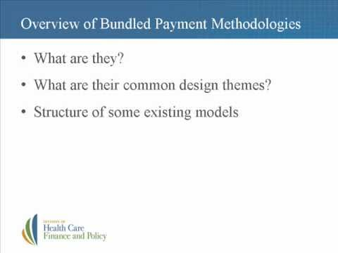 Bundled Payments: An Overview (part 1 of 3)