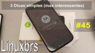 Moto G Motorola XT-1033 - 3 Dicas simples (2 eu não sabia) - PT-BR - Brasil