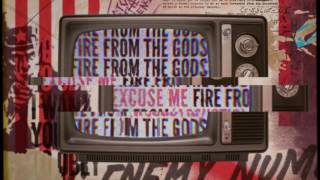 Fire From The Gods - Excuse Me (Acoustic)