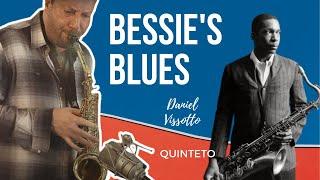 Bessie's Blues (John Coltrane) por Daniel Vissotto