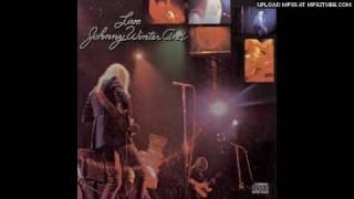 Watch Johnny Winter Its My Own Fault video