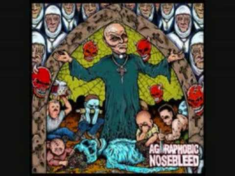 Agoraphobic Nosebleed - Necro-Cannibalistic Tendencies In Young Children