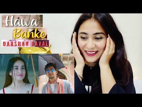 Darshan Raval - Hawa Banke | Nirmaan | Reaction | Review | Illumi Girl