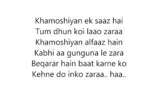 Khamoshiyan - Arijit Singh | Full song | Lyrics