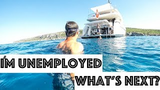 I'm Unemployed, Now What? Yachting & 99 subs to 20k