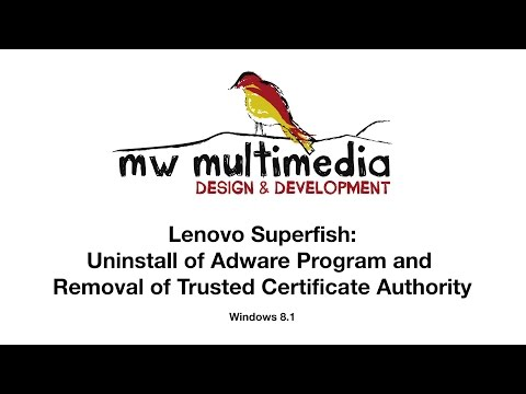 Lenovo Superfish Adware and Trusted Certificate Authority Removal