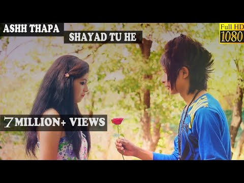 download lagu Shayad Tu Hefull Song   Ashh Thapa Latest gratis
