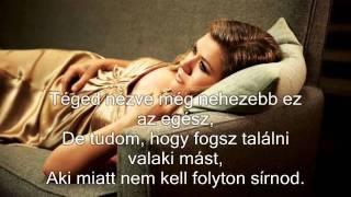 Kelly Clarkson - Already Gone magyar dalszöveggel (Itt Sem Vagyok)