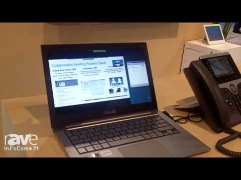InfoComm 2014: Cisco Demonstrates its Collaboration Meeting Rooms Cloud