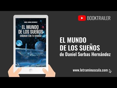 👉Booktrailer📖🎥: El mundo de los sueños, de Daniel Sorbas