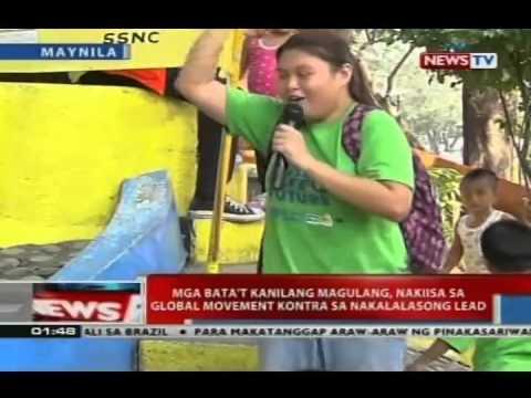 NTVL: Mga bata't kanilang magulang, nakiisa sa global movement kontra sa nakakalasong lead
