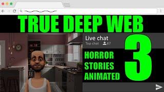 True Deep Web Horror Stories 3 Animated