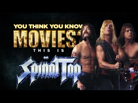 This is Spinal Tap - You Think You Know Movies?