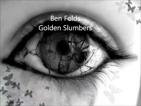 Ben Folds Five - Golden Slumbers