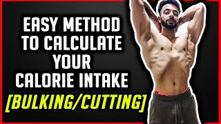 New Method To Calculate Your Daily Calorie Intake (BULKING/CUTTING) | AESTHETICALLY