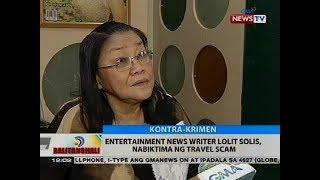 Entertainment news writer Lolit Solis, nabiktima ng travel scam