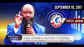 Download A BIG STORM & HISTORIC FLOODING COMING TO THE CARIBBEAN, THE ISLANDS, THE AMERICAS & USA - DR. OWUOR 3Gp Mp4