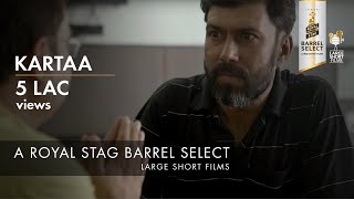 KARTAA I ANURAG KASHYAP I RANDEEP JHA I ROYAL STAG BARREL SELECT LARGE SHORT FILMS
