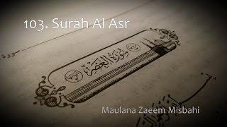 Uitzending 117 Maulana Zaeem Misbahi onderwerp: Surah Al Asr