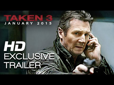 Taken 3 | Official Trailer #1 HD | 2014