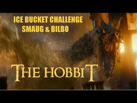 The Hobbit: Ice Bucket Challenge - Smaug & Bilbo!