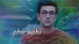 download lagu Phir Vahi - Jagga Jasoos - 30 Sec Whatsapp gratis