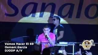 Vamos Hacer El 69 - Osmani Garcia Clean P.B.  Video Intro DJODP PROMO