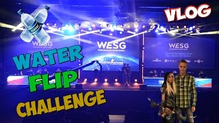 VLOG: WATER FLIP CHALLENGE AT WESG