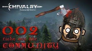 SgtRumpel zockt CHIVALRY mit der Community 002 [deutsch] [720p]