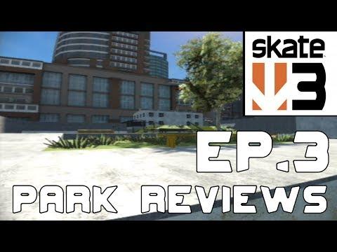 'School of Skate' - Skate 3: Park Reviews - Episode 3!